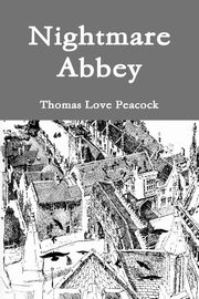 Nightmare Abbey, Peacock Thomas Love