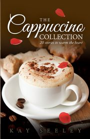 The Cappuccino Collection, Seeley Kay R