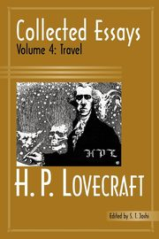 Collected Essays 4, Lovecraft H. P.