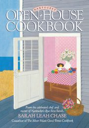 Nantucket Open-House Cookbook, Chase Sarah Leah