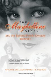 The Maybelline Story and the Spirited Family Dynasty Behind It, Williams Sharrie