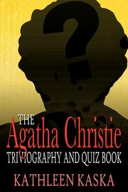 The Agatha Christie Triviography and Quiz Book, Kaska Kathleen