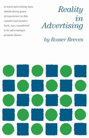 Reality in Advertising, Reeves Rosser