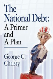 THE NATIONAL DEBT, Christy George C.