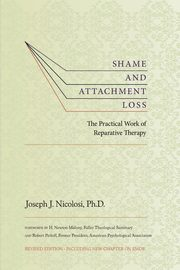 Shame and Attachment Loss, Nicolosi Joseph