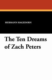 The Ten Dreams of Zach Peters, Hagedorn Hermann