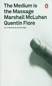 The Medium is the Massage, Fiore Quentin, McLuhan Marshall