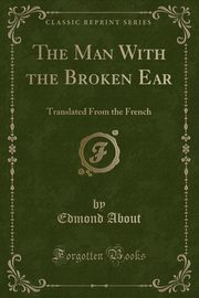 The Man With the Broken Ear, About Edmond