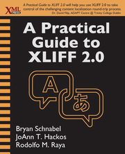 A Practical Guide to XLIFF 2.0, Schnabel Bryan