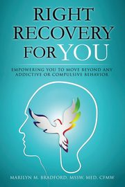 Right Recovery for You, Bradford Marilyn M.