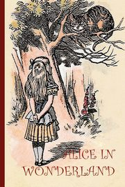 Alice in Wonderand - with 42 Original Illustrations by Sir John Tenniel (Aziloth Books), Carroll Lewis
