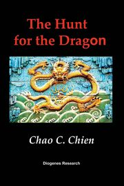 The Hunt for the Dragon, Chien Chao C.