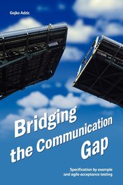 Bridging the Communication Gap, Adzic Gojko
