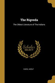 The Rigveda, Adolf Kaegi