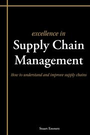Excellence in Supply Chain Management, Emmett Stuart
