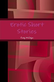 Erotic Short Stories, McIntyre Cindy