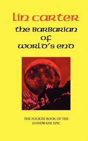 The Barbarian of World's End, Carter Lin