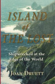 Island of the Lost, Druett Joan