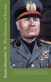 The Doctrine of Fascism, Mussolini Benito