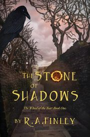 The Stone of Shadows, Finley R. A.