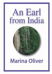 An Earl From India, Oliver Marina