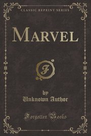 Marvel (Classic Reprint), Author Unknown