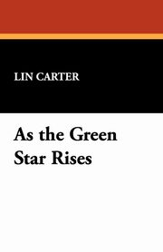 As the Green Star Rises, Carter Lin