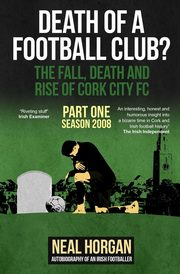 Death of a Football Club?, Neal Horgan L
