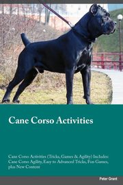 Cane Corso Activities Cane Corso Activities (Tricks, Games & Agility) Includes, Young Paul
