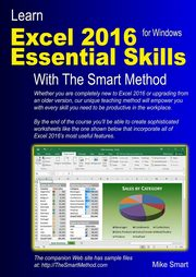 Learn Excel 2016 Essential Skills with The Smart Method, Smart Mike