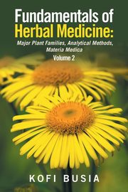 Fundamentals of Herbal Medicine, Busia Kofi