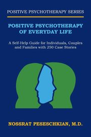 Positive Psychotherapy of Everyday Life, Peseschkian M.D. Nossrat
