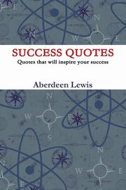 FAMOUS SUCCESS QUOTES, Louis Aberdin
