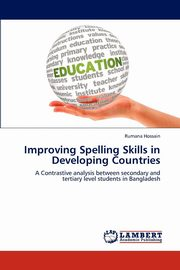 Improving Spelling Skills in Developing Countries, Hossain Rumana