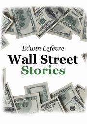 Wall Street Stories, Lef?vre Edwin