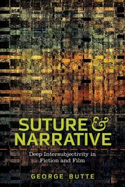 Suture and Narrative, BUTTE GEORGE