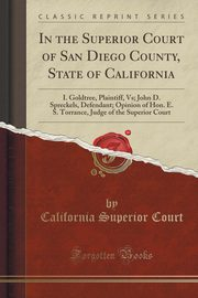 In the Superior Court of San Diego County, State of California, Court California Superior