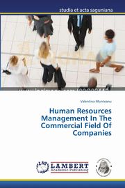 Human Resources Management in the Commercial Field of Companies, Munteanu Valentina