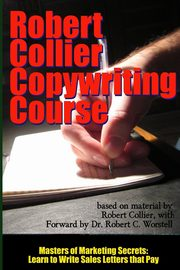 Robert Collier Copywriting Course - Masters of Marketing Secrets, Collier Robert