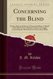 Concerning the Blind, Ritchie J. M.