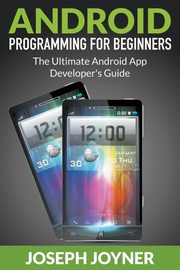 Android Programming For Beginners, Joyner Joseph
