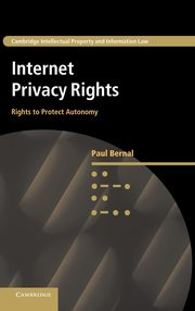 Internet Privacy Rights, Bernal Paul