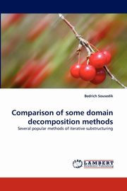 ksiazka tytuł: Comparison of Some Domain Decomposition Methods autor: Sousedik Bedrich