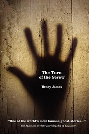 The Turn of the Screw, James Henry