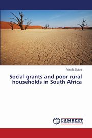 Social grants and poor rural households in South Africa, Gutura Priscilla