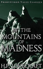 ksiazka tytuł: At the Mountains of Madness autor: Lovecraft H. P.