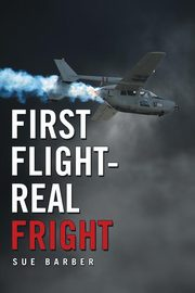 First Flight-Real Fright, Barber Sue