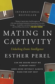 Mating in Captivity, Perel Esther
