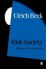 Risk Society, Beck Ulrich