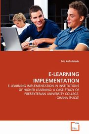E-LEARNING IMPLEMENTATION, Asiedu Eric Kofi
